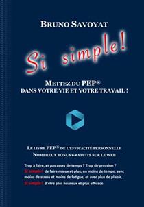 """Couverture du livre """"Si simple !"""" de Bruno Savoyat"""