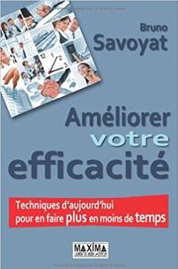Couverture de livre améliorer votre efficacité 2 de Bruno Savoyat