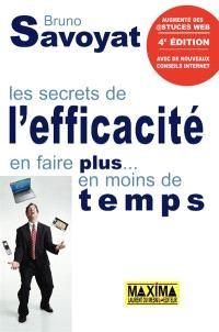 Couverture du livre les secrets de l'efficacité de Bruno Savoyat